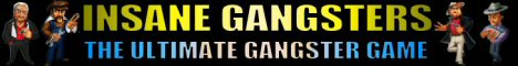 Insane Gangsters Banner